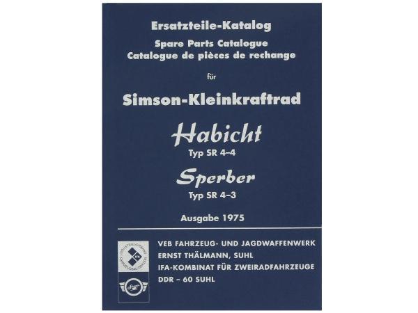 Ersatzteilkatalog, Ausgabe 1975 - Simson SR4-3 Sperber, SR4-4 Habicht,  10062796 - Bild 1