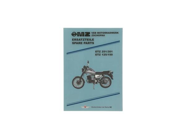 Ersatzteilkatalog - für MZ ETZ125, ETZ150, ETZ251, ETZ301,  10021083 - Bild 1