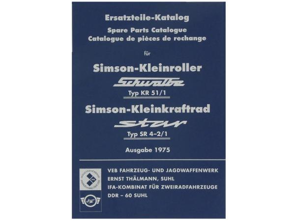 Ersatzteilkatalog, Ausgabe 1975 - Simson KR51/1 Schwalbe, SR4-2/1 Star,  10062795 - Bild 1