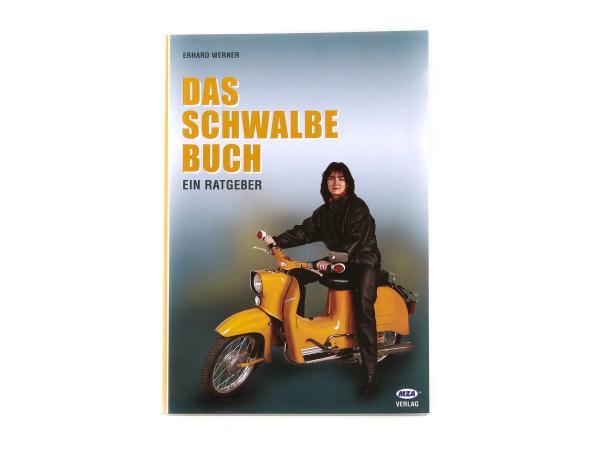 "10002767 Buch - ""Das Schwalbe Buch"" - Bild 1"